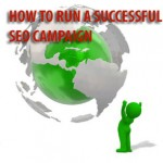 How to Run a Successful SEO Campaign